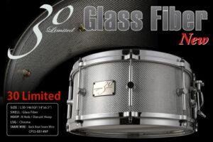 Limited30 Glass Fiber Snare Drum