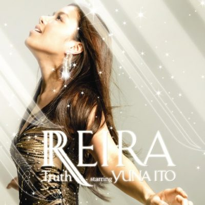 REIRA starring YUNA ITO「Truth」