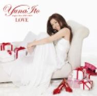 伊藤由奈「LOVE ~Singles Best 2005-2010~」