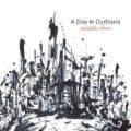 森広隆「A Day in Dystopia」