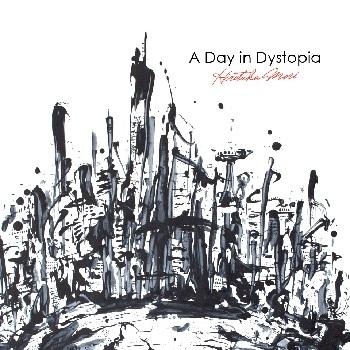【エンドーサー情報:佐野康夫】森広隆『A Day in Dystopia』に参加